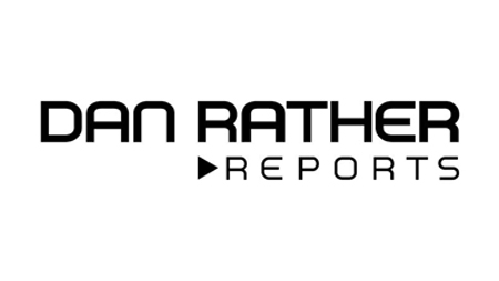 Dan Rather Reports