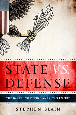 State vs Defense by Stephen Glain